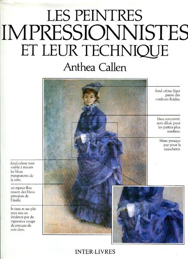 Les Peintres Impressionnistes et leur technique, Inter-Livre, 1991