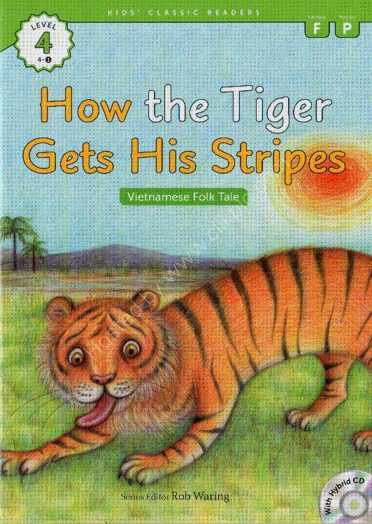 How the Tiger Gets His Stripes cover