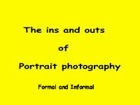 Portraiture formal /  Informal