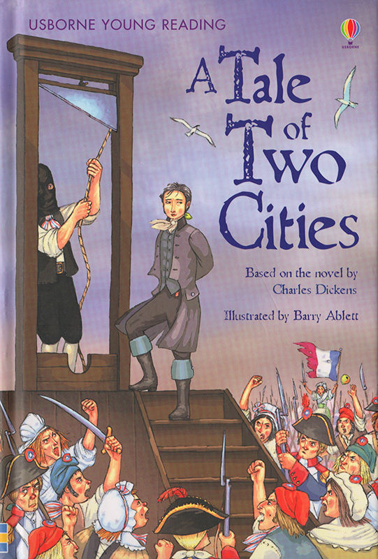A Tale of Two Cities. © Usborne Publishing.