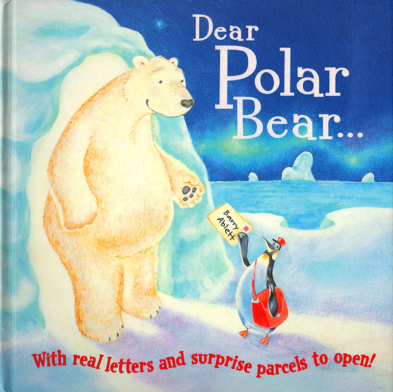 Dear Polar Bear... Scholastic Children's Books.