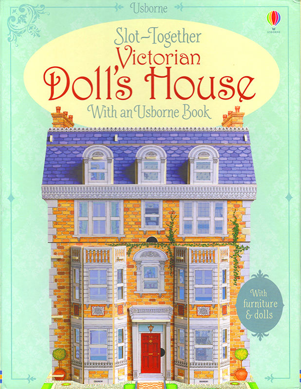 Slot Together Victorian Doll's House. © Usborne Publishing.