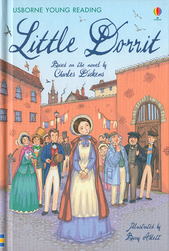 Little Dorrit. © Usborne Publishing.