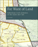 For Want of Land