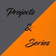Projects & Series