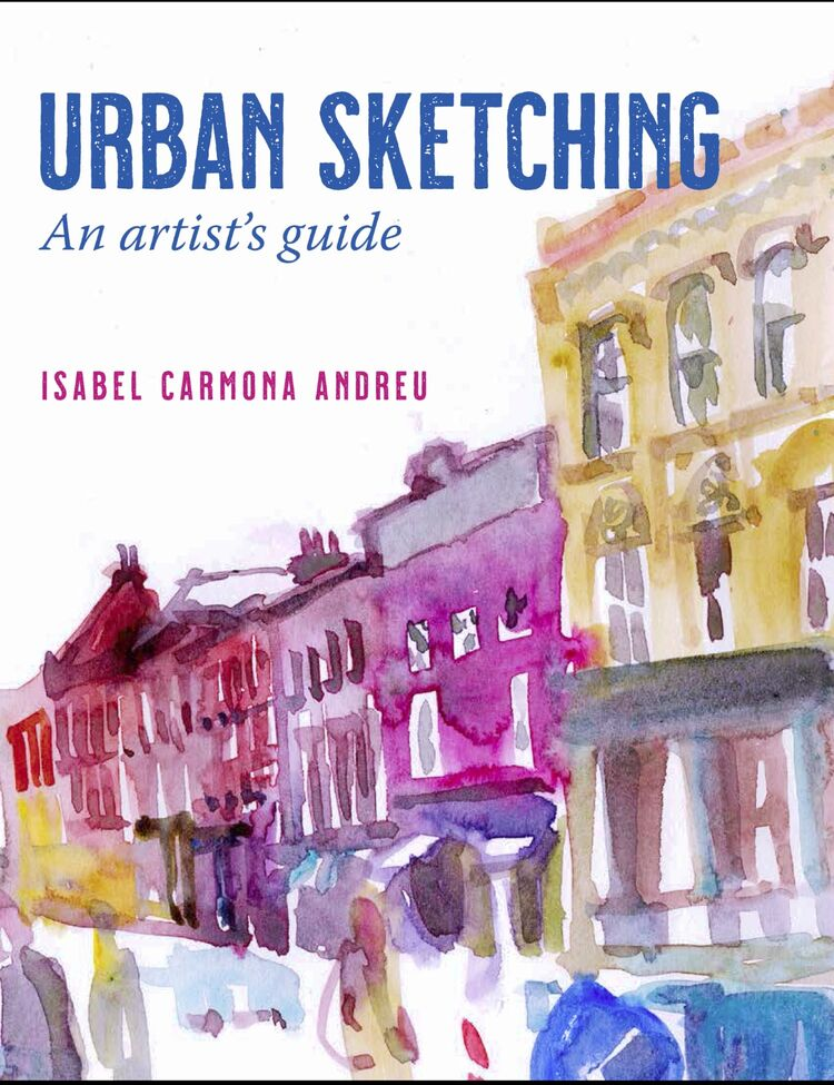 Urban Sketching: An Artist Guide