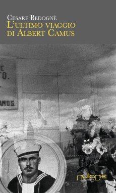 L'ultimo viaggio di Albert Camus
