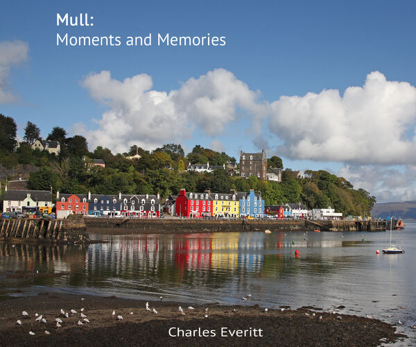 Mull: Moments and Memories