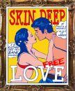 skin deep love