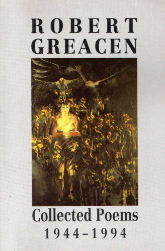 "Book Cover for "" Robert Greacen, Collected Poems, 1944-19942, Lagan Press"