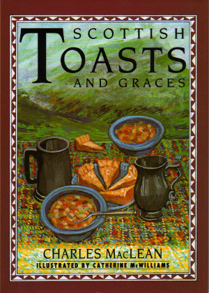 Scottish Toasts and Graces