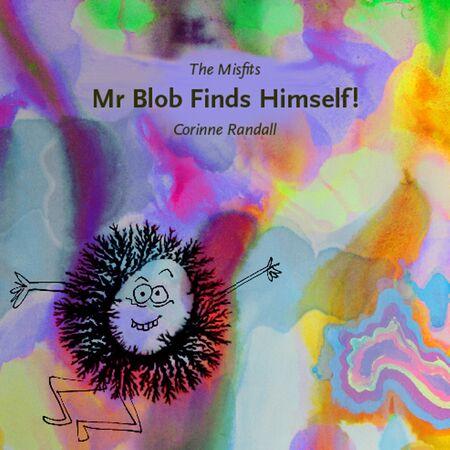 Mr Blob finds Himself
