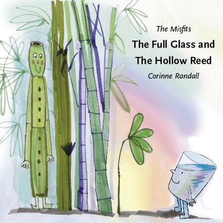The Full Glass and The Hollow Reed