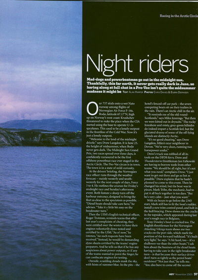 Night riders.