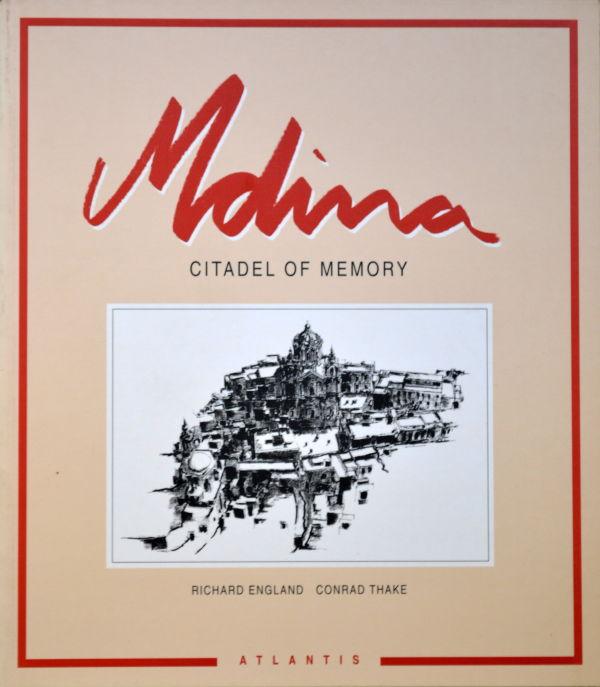 Mdina - Citadel of Memory