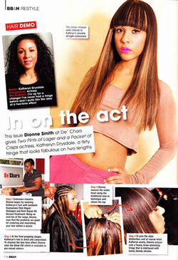 December 2012 Edition of Black Beauty and Hair Magazine inside feature Makeover shoot of Actress Kathryn Drysdale at De,Chars Salon