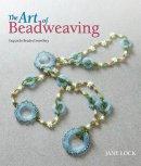 The Art of Beadweaving, Jane Lock