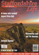 Staffordshire Life Magazine April 2008
