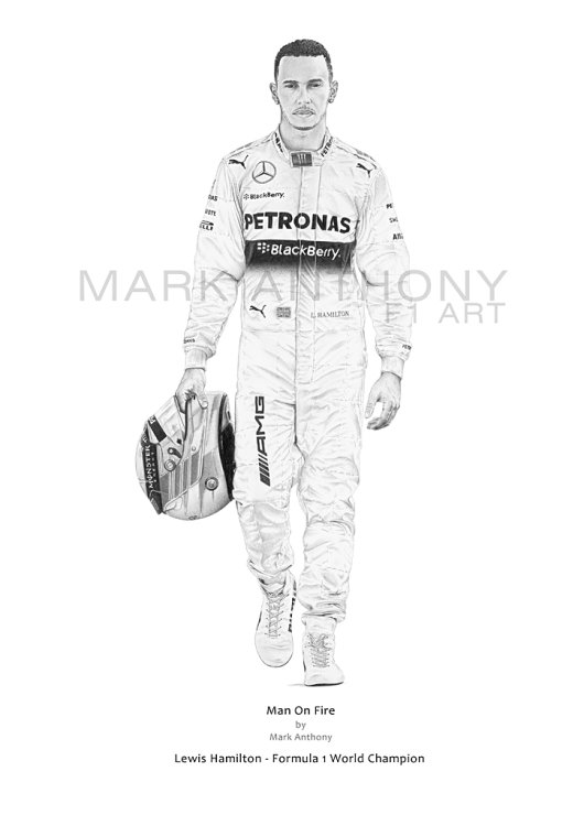 Man On Fire - Lewis Hamilton open edition fine art print taken from the original pencil drawing by artist Mark Anthony.
