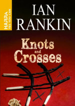 Ian Rankin Knots-Crosses