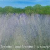 Breathe, Breathe II and Breathe III, 2014