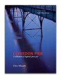 Clevedon Pier - A Celebration of England's Finest Pier