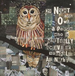 No 29. Night Owl [Noun]:  A person who is habitually active or wakeful at night.