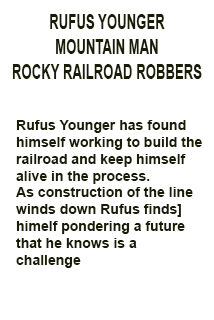 Rocky Railroad Robbers foreword
