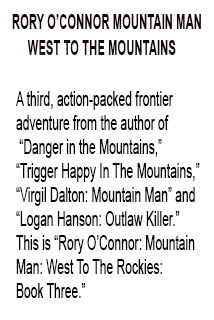 West to the Mountains Book three foreword