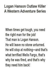 Logan Hanson Outlaw Killer foreword