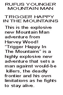 Trigger Happy in the Mountains Foreword