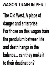 Wagon Train in Peril forward
