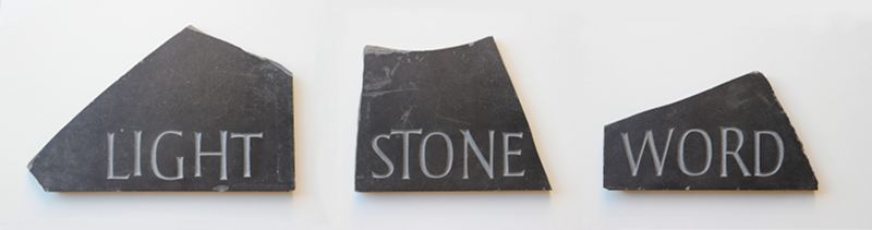 Light, Stone, Word tryptich