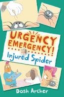 Urgency Emergency, Injured Spider