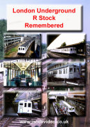 NEW - London Underground R Stock Remembered