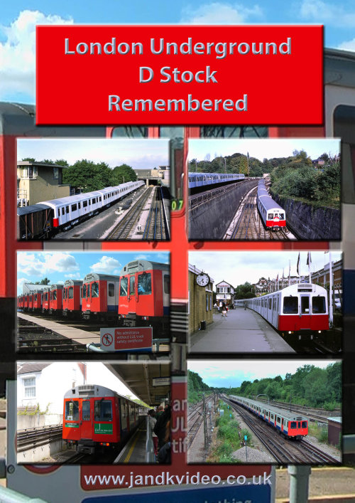 London Underground D Stock Remembered