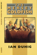 THE MERSEY GOLDFISH - Bloodaxe Books
