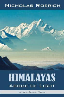 Himalayas Abode of Light - Nicholas Roerich