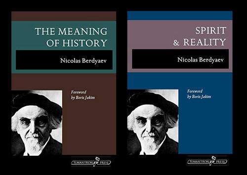 Meaning of History and Spirit and Reality - Nicolas Berdyaev