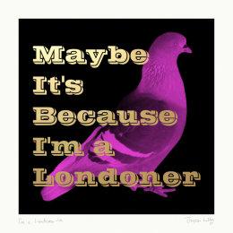 I'm a Londoner