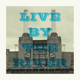 Live by the River (Unframed)