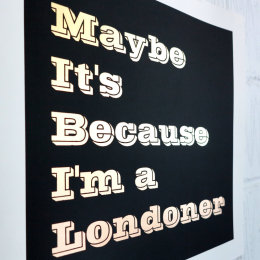 Maybe It's Because (Unframed)