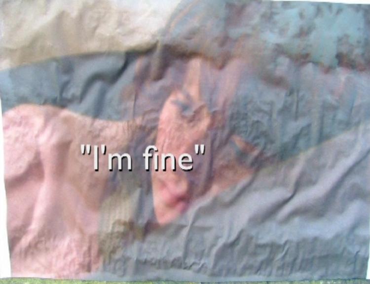 """I'm fine."""