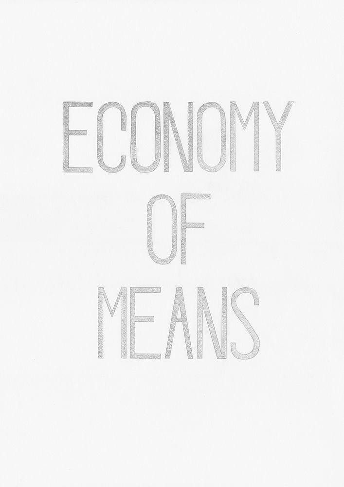 Economy of Means (2018)