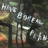 I Have Boreal Plans