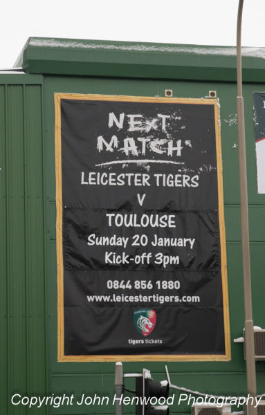 19-01-13, Advertising hoarding outside Tigers Rugby Ground on Welford Road advertising their Heineken Cup match against Toulouse tomorrow