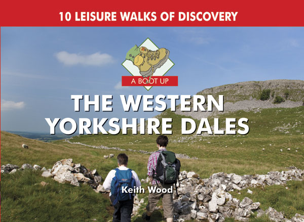 A Boot Up the Western Yorkshire Dales