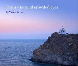 Paros - Beyond crowded eyes photobook