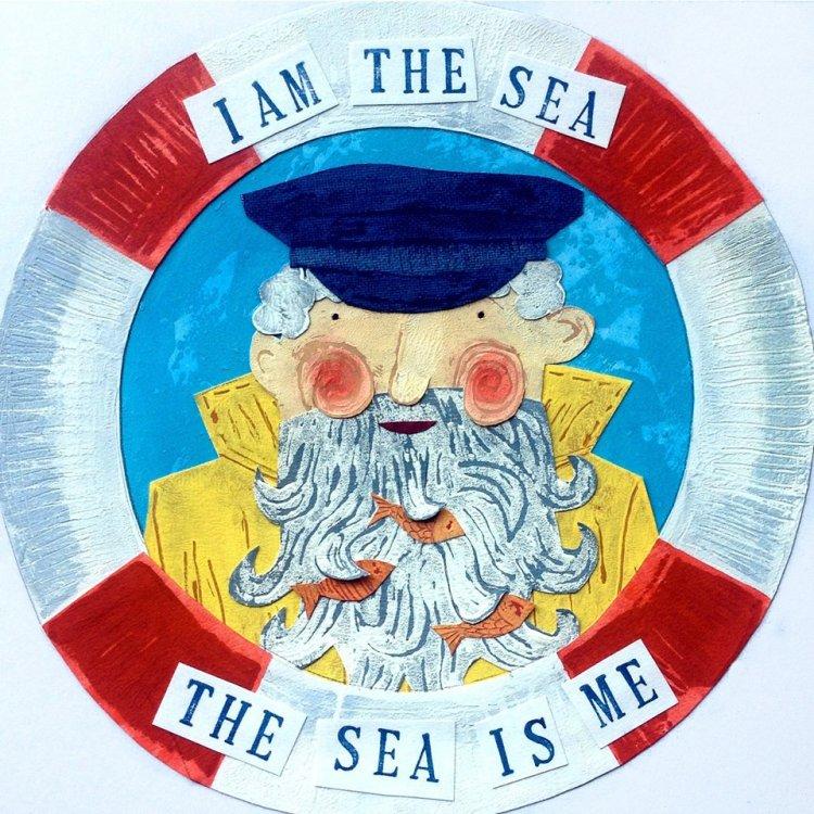 'I am the Sea, the Sea is Me.' -