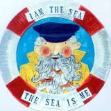 'I am the Sea, the Sea is Me.' -